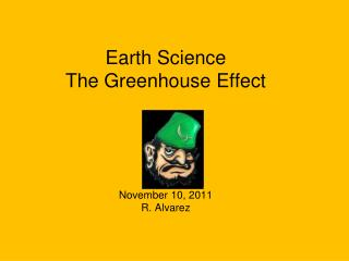 Earth Science  The Greenhouse Effect