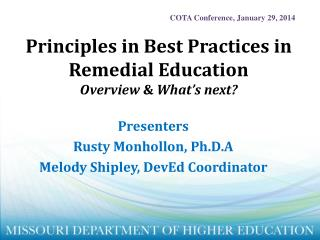 Principles in Best Practices in Remedial Education Overview  &  What's next?