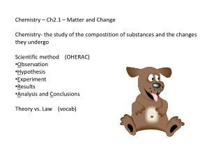 Chemistry – Ch2.1 – Matter and Change