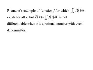 Riemann s example of function f for which  exists for all x, but                            is not  differentiable when