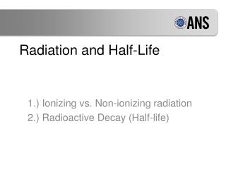 Radiation and Half-Life