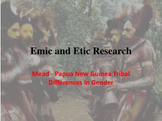 Emic and Etic Research