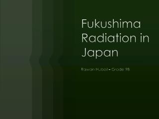 Fukushima Radiation in Japan