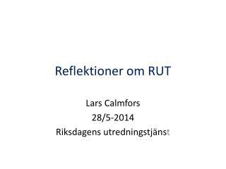 Reflektioner om RUT