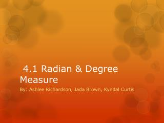 4.1 Radian & Degree Measure