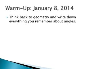Warm-Up: January 8, 2014
