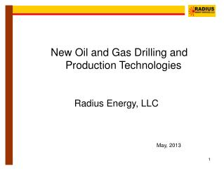 New Oil and Gas Drilling and Production Technologies