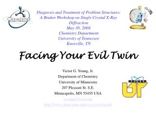 Facing Your Evil Twin