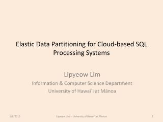 Elastic Data Partitioning for Cloud-based SQL Processing Systems