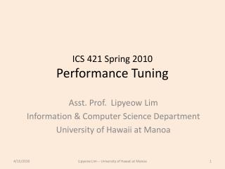 ICS 421 Spring 2010 Performance Tuning