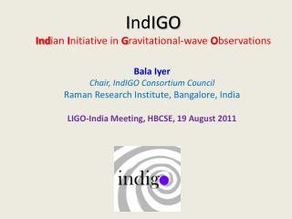I nd IGO Ind ian  I nitiative in  G ravitational-wave  O bservations