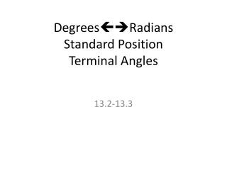 Degrees Radians Standard Position Terminal Angles