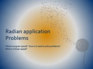 Radian application Problems