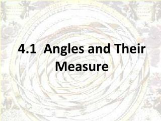 4.1   Angles and Their Measure