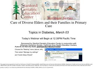 Care of Diverse Elders and their Families in Primary Care  Topics in Diabetes ,  March 03