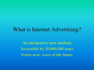 What is Internet Advertising?