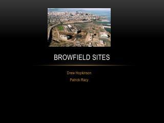 Browfield  Sites