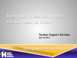 Student Support Services July 24, 2012