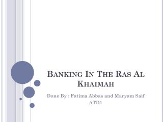 Banking In The  Ras  Al  Khaimah