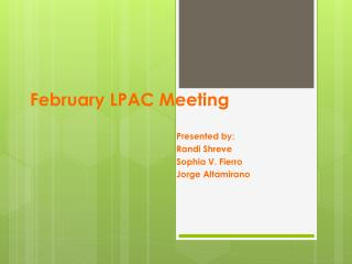 February LPAC Meeting