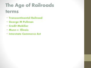 The Age of Railroads terms