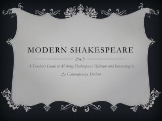 Modern Shakespeare