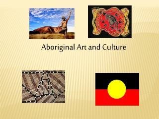 Aboriginal Art and Culture