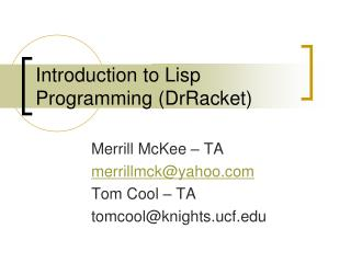 Introduction to Lisp  Programming ( DrRacket )