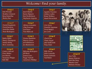 Welcome! Find your family.