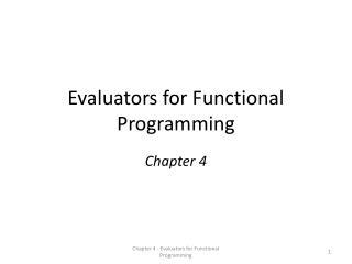 Evaluators for Functional Programming