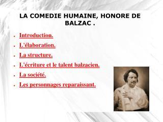 LA COMEDIE HUMAINE, HONORE DE BALZAC.