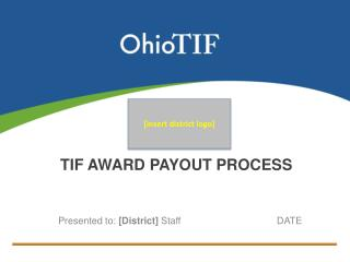 TIF Award Payout Process