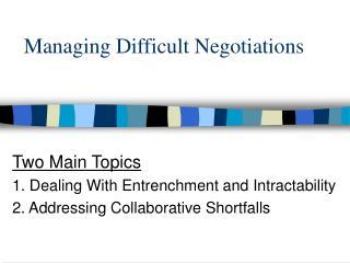 Managing Difficult Negotiations