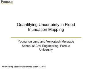 Quantifying Uncertainty in Flood Inundation Mapping