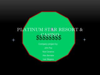 Platinum star resort & casino