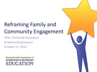 Reframing Family and Community Engagement