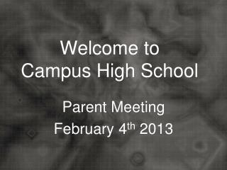 Welcome to Campus High School
