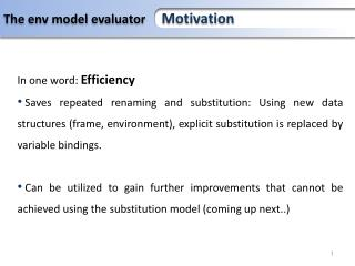 The environment model evaluator and compiler