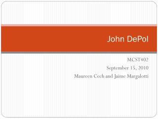 John  DePol