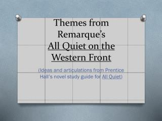 Themes from Remarque's  All Quiet on the Western Front