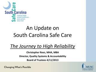 An Update on  South Carolina Safe Care