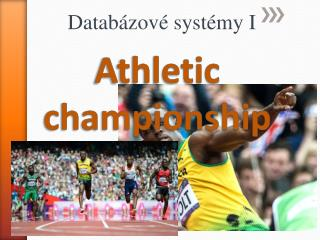 Athletic championship