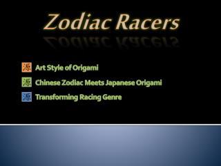 Zodiac Racers