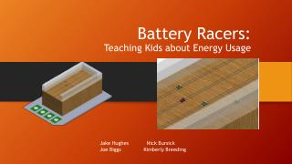 Battery Racers:  Teaching Kids about Energy Usage