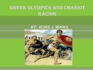 Greek Olympics and Chariot Racing