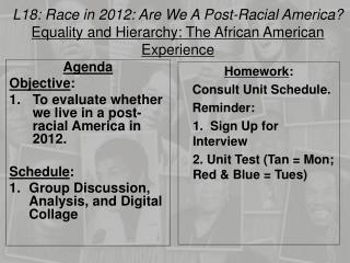 L18: Race in 2012: Are We A Post-Racial America?