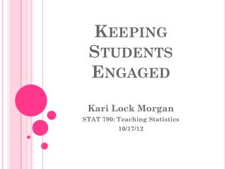Keeping Students Engaged