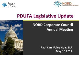 PDUFA Legislative Update