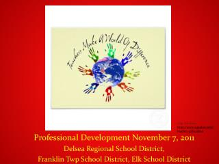 Professional Development November 7, 2011 Delsea  Regional School District,