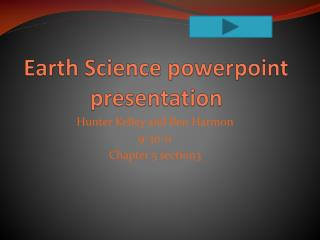 Earth Science  powerpoint  presentation